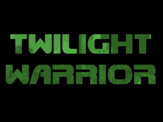 Twilight Warrior 1