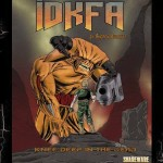 IDKFA - Knee Deep In The Dead soundtrack