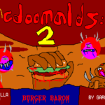 McDoomalds 2: Burger Baron
