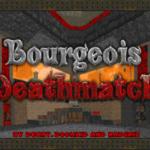 Bourgeois Megawad